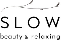 SLOW beauty and relaxing
